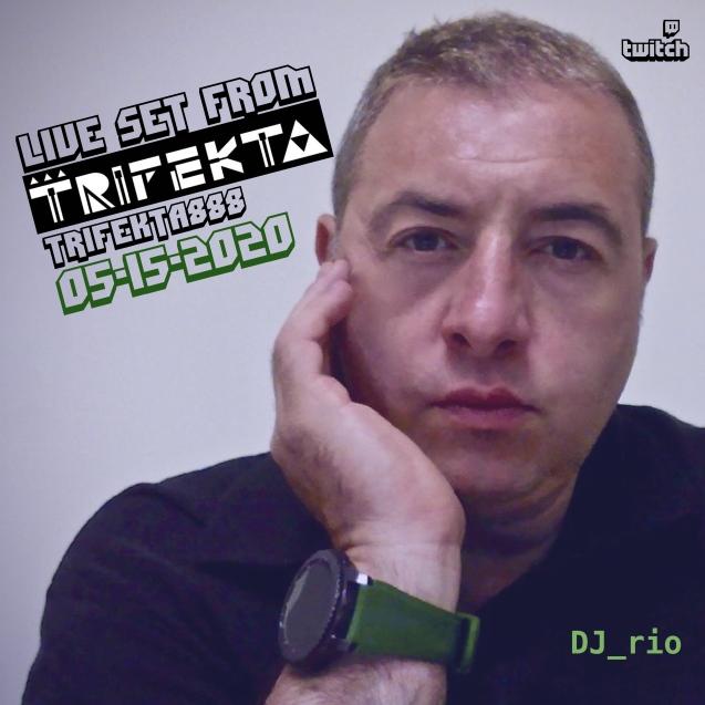 DJ rio trifecta live 0515-01