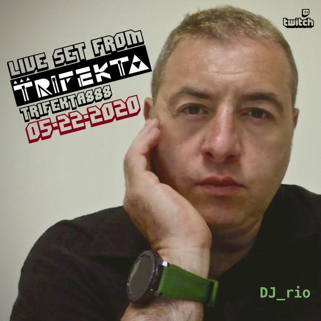 DJ rio trifecta live 0522-01
